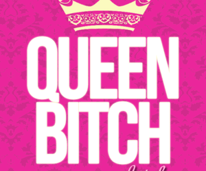 bitch, pink, and Queen image