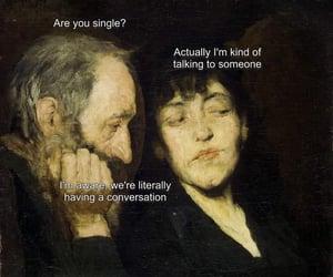 art, memes, and sarcasm image