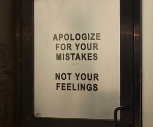 apologize, mistakes, and not feelings image