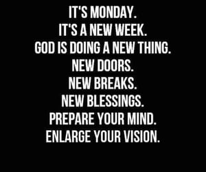 new doors, new blessings, and it's monday ! image