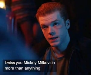mickey, quotes, and shameless image