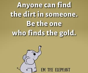 elephant, Words to Live By, and inspiration image