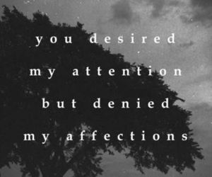 quote, affection, and attention image