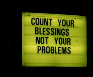 blessings, problem, and quotes image
