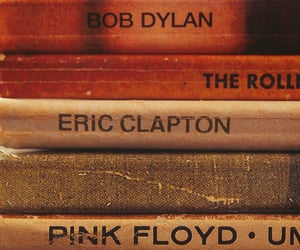 Pink Floyd, bob dylan, and eric clapton image