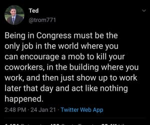like nothing happened, being in congress, and only job in the world image