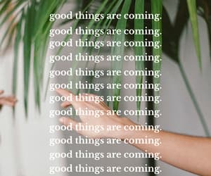 good things are coming image