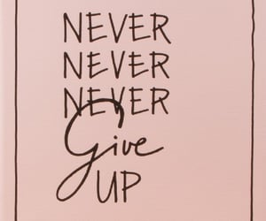 never give up image