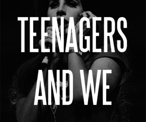 teenagers and lana del rey image
