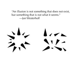 illusion, not what it seems, and does not exist image