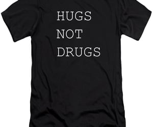 hugs not drugs, quote, and inspirational quotes image