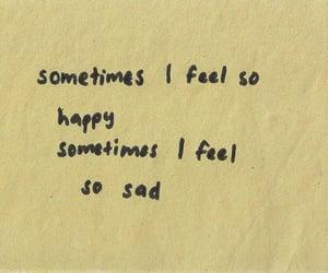 happy, sometimes, and so sad image