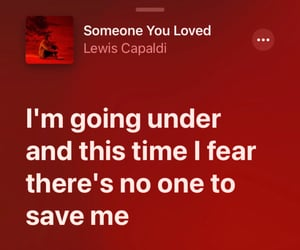 loved, you, and lewis capaldi image