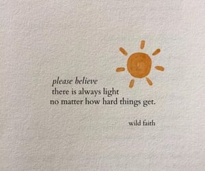 there is always light.