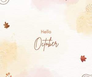 hello, yay, and welcome october image