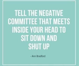 quotes, negative, and shut up image