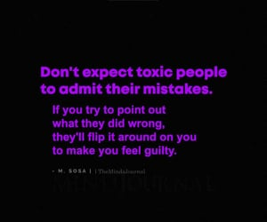expect, guilty, and toxic image