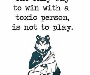 do not play, the way to win, and toxic person image