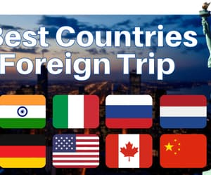 10 best countries and foreign trip image