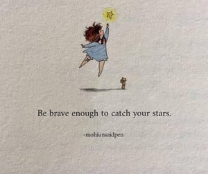 brave, quote, and catch image