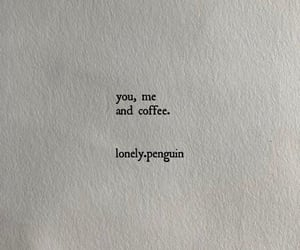 coffee, Relationship, and you and me image