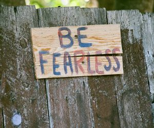 fearless, text, and be fearless image