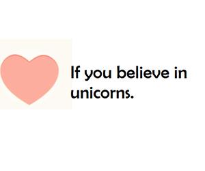 unicorn, heart, and believe image