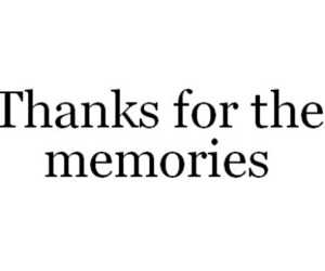 memories, quote, and thanks image