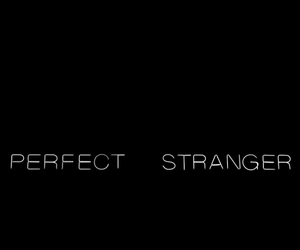 message, stranger, and perfect image
