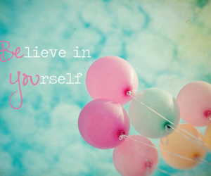 believe, balloons, and sky image