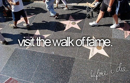 before i die, fame, and Walk of Fame image