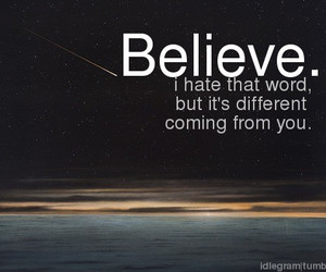 believe, photography, and quotes image