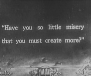 misery, quote, and text image