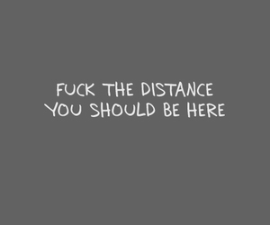 distance, fuck, and love image