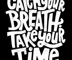 quotes, time, and breath image