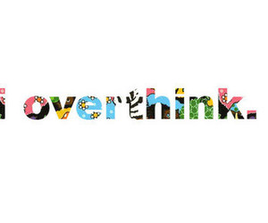 text, overthink, and quote image