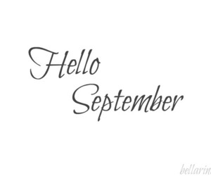 hello, quote, and September image