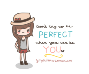 quote, perfect, and be you image