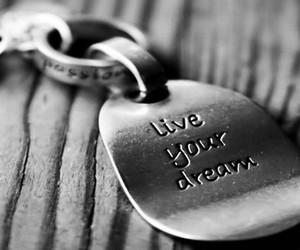 Dream, live, and life image