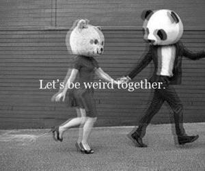 love, weird, and together image