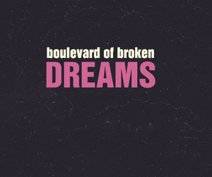 green day, quote, and broken dreams image