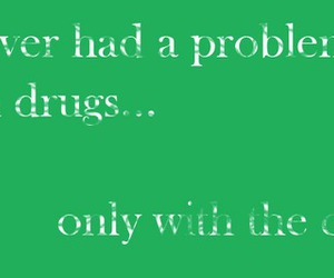 drugs and green image
