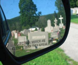 closer, death, and mirror image