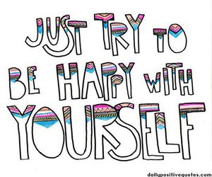 happy, quote, and yourself image