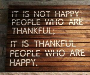 quote, happy, and thankful image