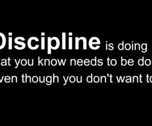 discipline, motivation, and quote image