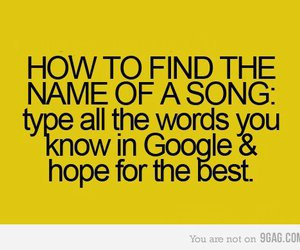 funny, google, and song image