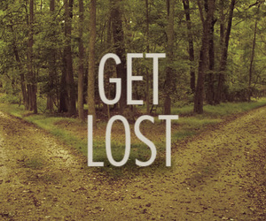 lost, forest, and get lost image