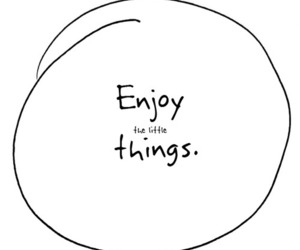 enjoy, quote, and life image
