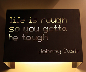 life, quotes, and Johnny Cash image